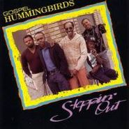 The Gospel Hummingbirds, Steppin' Out (CD)