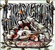 Grayceon, All We Destroy [Home Grown] (CD)