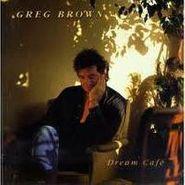 Greg Brown, Dream Cafe (CD)