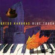 Gregg Karukas, Blue Touch (CD)
