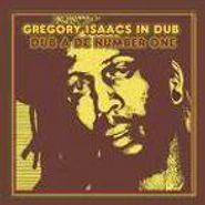 Gregory Isaacs, Gregory Isaacs In Dub:  Dub A De Number One (CD)