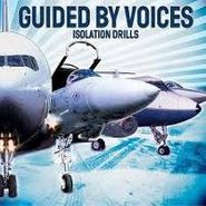 Guided By Voices, Isolation Drills (CD)