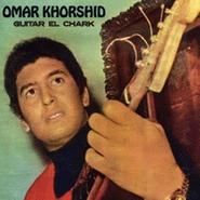 Omar Khorshid, Guitar El Chark (CD)