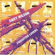Gary Wilson, Forgotten Lovers (CD)