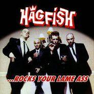 Hagfish, ...Rocks Your Lame Ass (CD)