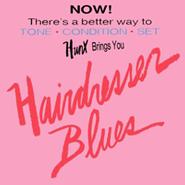 Hunx, Hairdresser Blues (LP)