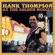Hank Thompson, Hank Thompson At The Golden Nugget (CD)