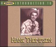 Hank Thompson, A Proper Introduction To Hank Thompson: The Wild Side Of Life (CD)