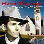 Hank Williams, I Saw The Light (CD)