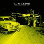 Hanni El Khatib, Will The Guns Come Out (CD)