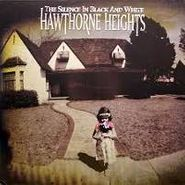 Hawthorne Heights - The Silence In Black & White