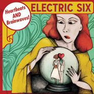Electric Six, Heartbeats & Brainwaves (CD)