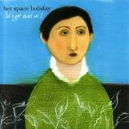 Her Space Holiday, Let's Get Quiet Vol. 2 (CD)