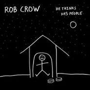 Rob Crow, He Thinks He's People (CD)