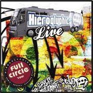 Hieroglyphics, Full Circle Tour Live [CD/DVD] (CD)