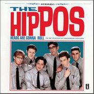 The Hippos, Heads Are Gonna Roll (CD)