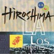Hiroshima, L.A. (CD)