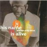 His Name Is Alive, Always Stay Sweet (CD)