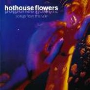 Hothouse Flowers, Songs From The Rain (CD)