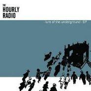 The Hourly Radio, Lure Of The Underground-Ep (CD)