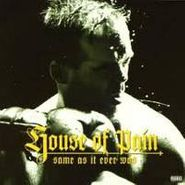 House Of Pain, Same As It Ever Was (CD)
