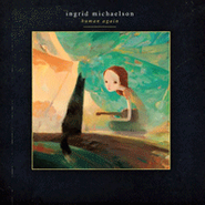 Ingrid Michaelson, Human Again [Deluxe Edition] (CD)