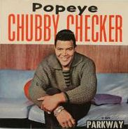 "Chubby Checker, Popeye (The Hitchhiker) / Limbo Rock (7"")"