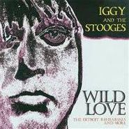 Iggy & The Stooges, Wild Love (CD)