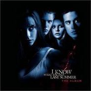 Various Artists, I Know What You Did Last Summer [OST] (CD)