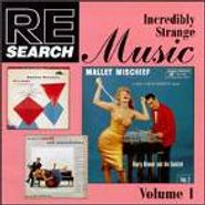 Various Artists, RE/SEARCH: Incredibly Strange Music, Volume I (CD)