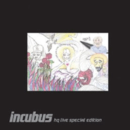 Incubus, Incubus HQ Live [Special Edition] (CD)