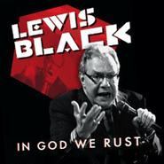 Lewis Black, In God We Rust (CD)