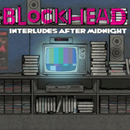 Blockhead, Interludes After Midnight (CD)