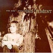 Iris DeMent, The Way I Should (CD)