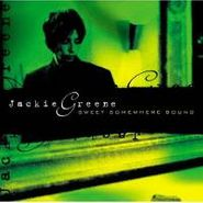 Jackie Greene, Sweet Somewhere Bound (CD)