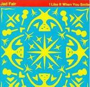 Jad Fair, I Like It When You Smile (CD)