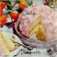 Jale, Dreamcake (CD)