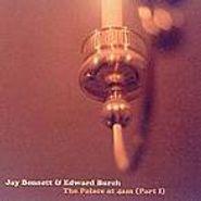 Jay Bennett, The Palace At 4am - Part I (CD)