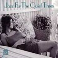 Various Artists, Jazz For The Quiet Times (CD)