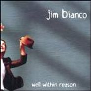 Jim Bianco, Well Within Reason (CD)