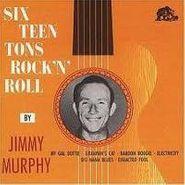 Jimmy Murphy, Sixteen Tons Rock 'N' Roll [German Import] (CD)