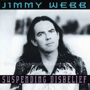 Jimmy Webb, Suspending Disbelief (CD)