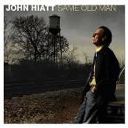 John Hiatt, Same Old Man (CD)