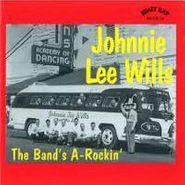 Johnnie Lee Wills, The Band's A-Rockin' (CD)