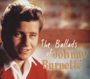 Johnny Burnette, The Ballads Of Johnny Burnette (CD)