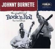 Johnny Burnette, The Complete Coral Rock 'N Roll Trio Recordings (CD)