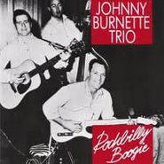 The Johnny Burnette Trio, Rockabilly Boogie (CD)