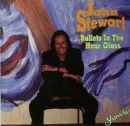John Stewart, Bullets In The Hour Glass (CD)