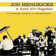 Jon Hendricks, A Good Git-Together (CD)