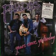The Paladins, Years Since Yesterday (LP)